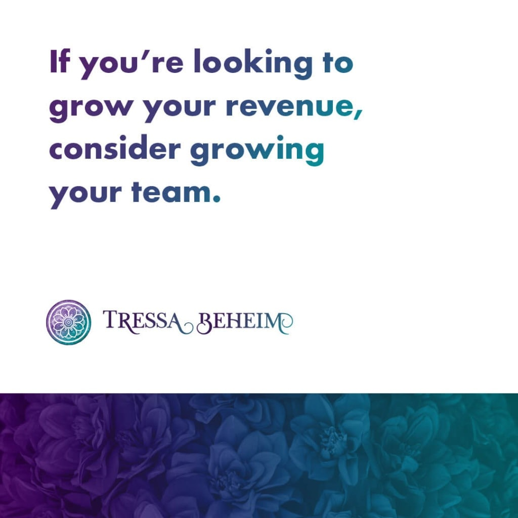 There are plenty of ways to create revenue growth for your business, and building your team is a great place to start. Here's how to get started.
