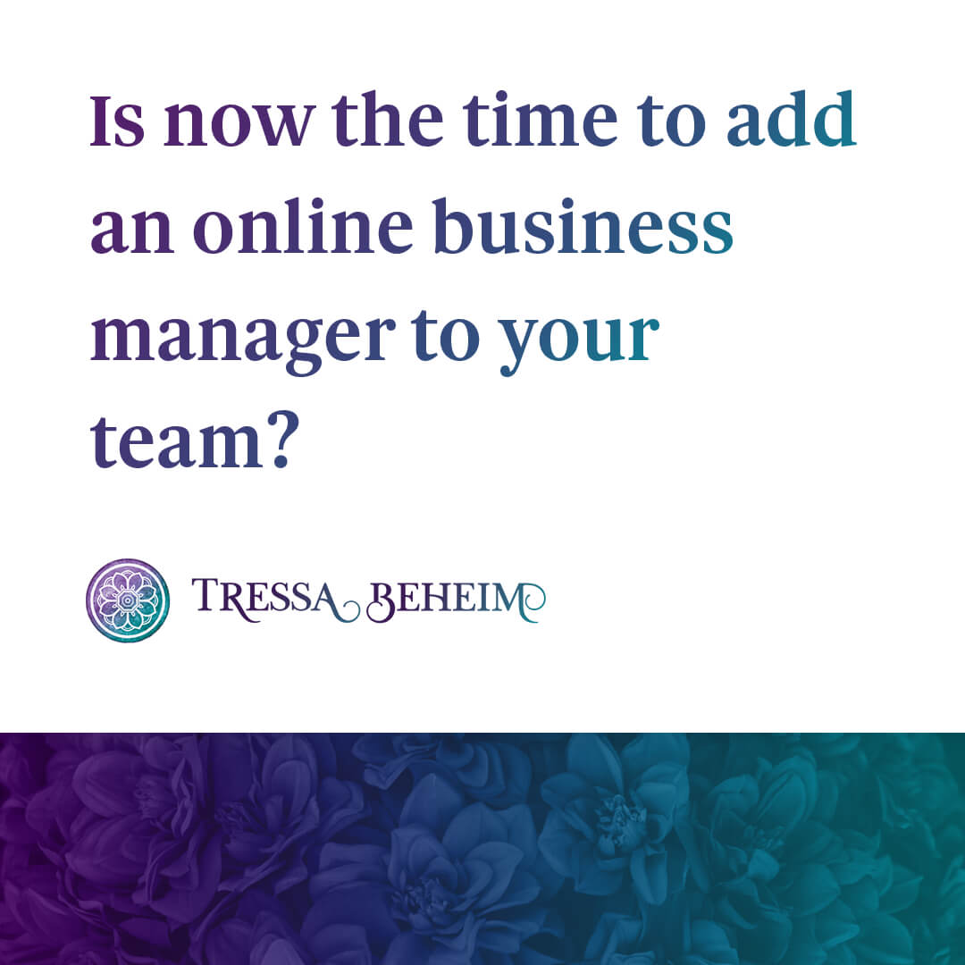 Looking for someone to help run your business? Here's what you need to know about determining when it's time to hire an online business manager.