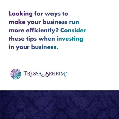 Looking for ways to make your business run more efficiently? Here are some tips on what to consider when investing in your business.